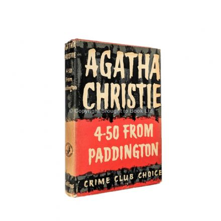 4-50 From Paddington by Agatha Christie First Edition Published The Crime Club by Collins 1957